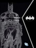 The Batman Files