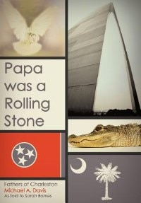 Papa Was A Rolling Stone: Fathers of Charleston