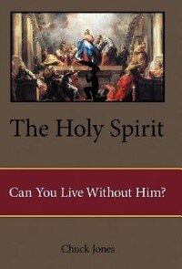 The Holy Spirit: Can You Live Without Him?