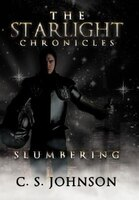 The Starlight Chronicles: Slumbering
