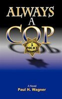 Always A Cop