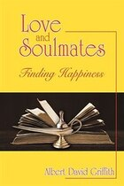 Love And Soulmates: Finding Happiness
