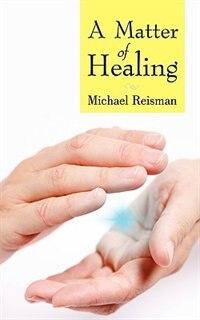 A Matter Of Healing