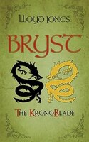 Bryst: The KronoBlade