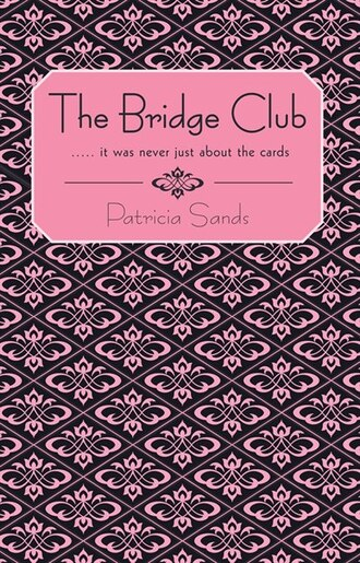 The Bridge Club by Patricia Sands