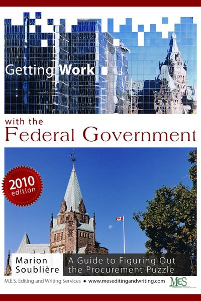 Getting Work With The Federal Government: A Guide To Figuring Out The Procurement Puzzle by Marion Soubliere