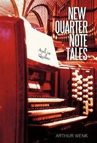 New Quarter Note Tales: Axel in Quebec