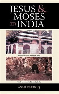 Book Jesus And Moses In India by Asad Farooq