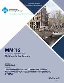 Multimedia 2016 Vol 2 by Multimedia Conference Committee
