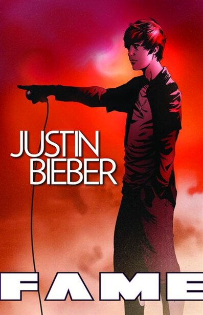 FAME: Justin Bieber: A Graphic Novel: A Graphic Novel by Tara Broeckel Ooten