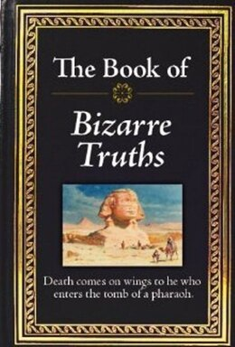 Book BK OF BIZARRE TRUTHS by Na