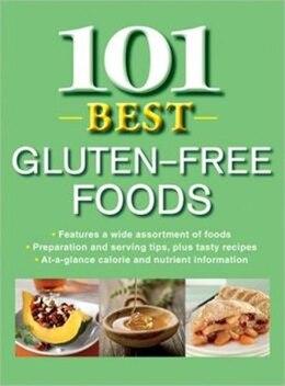 Book 101 Best Gluten Free Foods by Publications International