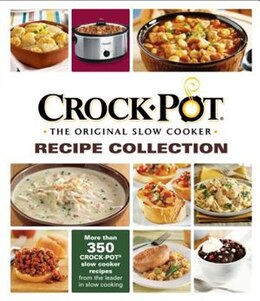 Book Crock Pot Original Slow Cooker Recipe by The Editors Of From