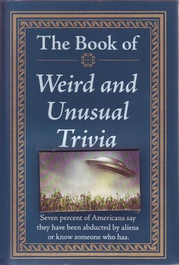Book BOOK OF WEIRD AND UNUSUAL TRIVIA by The Editors Of From