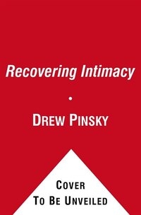 Recovering Intimacy
