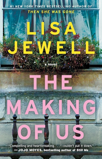 The Making of Us: A Novel by Lisa Jewell
