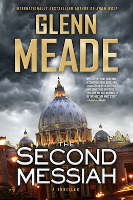 Book The Second Messiah: A Thriller by Glenn Meade