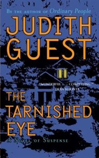 The Tarnished Eye: A Novel of Suspense