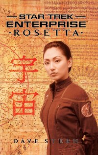 Star Trek: Enterprise: Rosetta