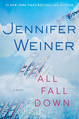 Book All Fall Down: A Novel by Jennifer Weiner