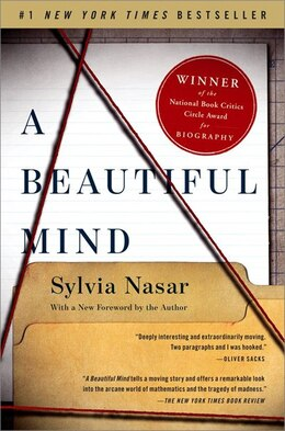 Book A Beautiful Mind: The Life of Mathematical Genuis and Nobel Laureate John Nash by Sylvia Nasar