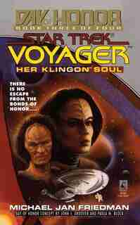Her Klingon Soul: Star Trek Voyager: Day of Honor #3: Day of Honor #3 by Michael Jan Friedman