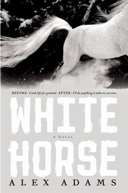 Book White Horse: A Novel by Alex Adams