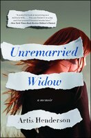 Unremarried Widow: A Memoir