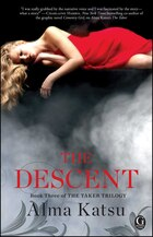 The Descent: Book Three of the Taker Trilogy