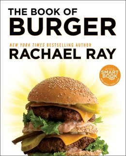 Book The Book of Burger by Rachael Ray