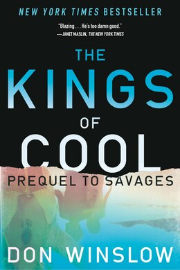 Book The Kings of Cool: A Prequel to Savages by Don Winslow