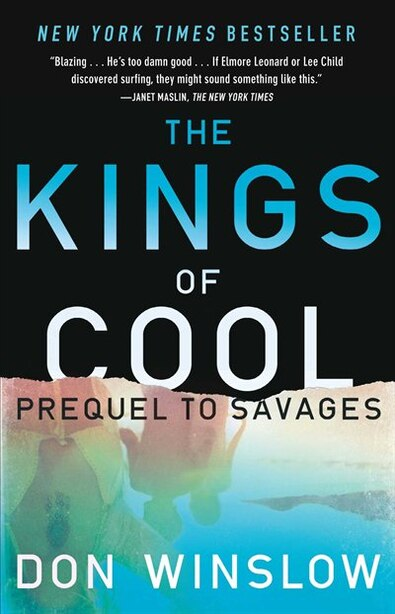 The Kings of Cool: A Prequel to Savages by Don Winslow