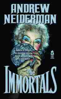 Immortals by Andrew Neiderman