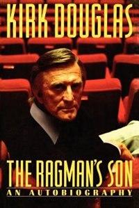 Ragman's Son by Kirk Douglas