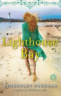 Lighthouse Bay: A Novel