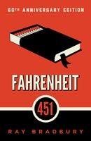 Fahrenheit 451: A Novel