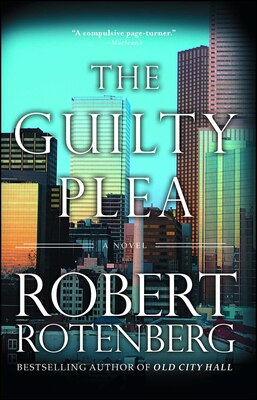 Book The Guilty Plea by Robert Rotenberg