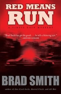 Book Red Means Run: A Novel by Brad Smith