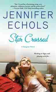 Star Crossed by Jennifer Echols