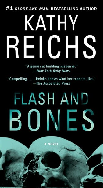 Flash and Bones: A Novel by Kathy Reichs