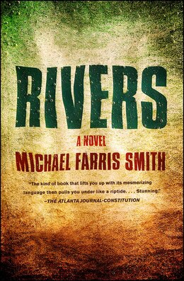 Book Rivers: A Novel by Michael Farris Smith