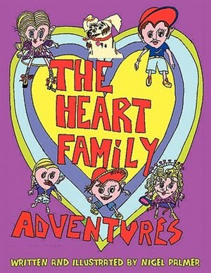 The Heart Family Adventures by Nigel Palmer