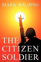 The Citizen Soldier