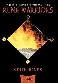 Rune Warriors: The Klendoran Chronicles Book One