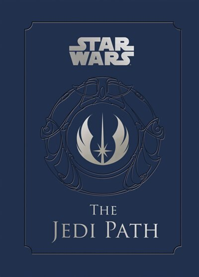 Star Wars(tm): The Jedi Path: A Manual for Students of the Force by Daniel Wallace