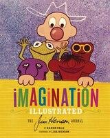 IMAGINATION ILLU: The Jim Henson Journal