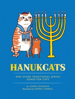Book Hanukcats: and Other Traditional Jewish Songs for Cats by Laurie Loughlin