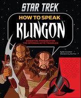 How To Speak Klingon: Essential Phrases for the Intergalactic Traveler