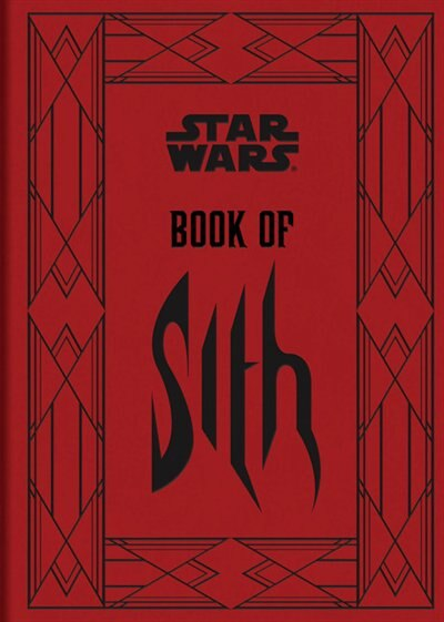 Star Wars (tm): Book Of Sith: Secrets from the Dark Side by Daniel Wallace