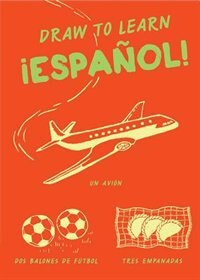 Book Draw To Learn: Espanol! by Chronicle Books